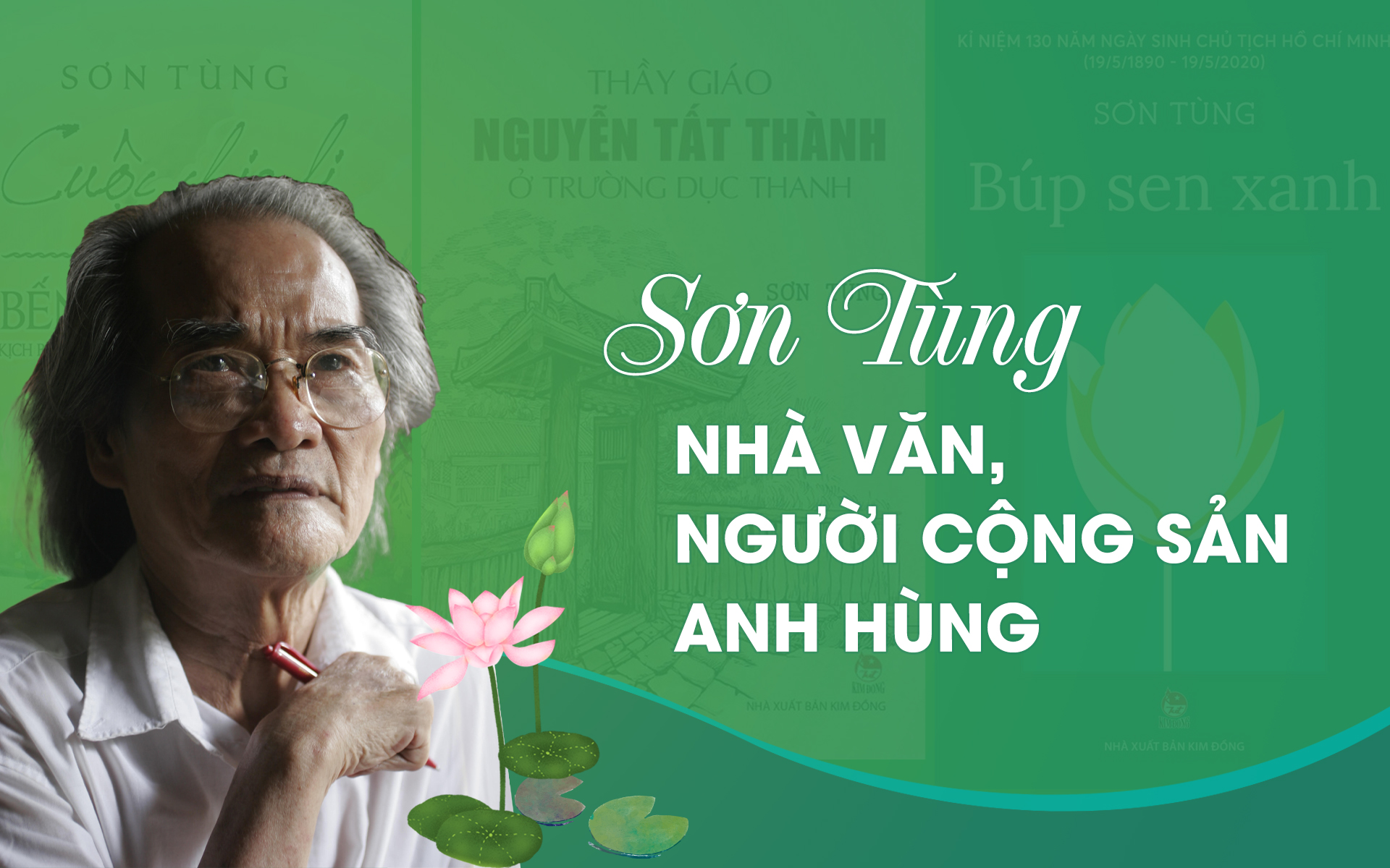Sơn Tùng - nhà văn, người cộng sản anh hùng -0